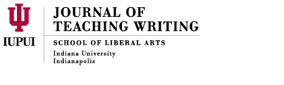 Journal of Teaching Writing | School of Liberal Arts | Indiana University-Purdue University Indianapolis